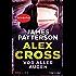 Vor aller Augen - Alex Cross 9 -: Thriller