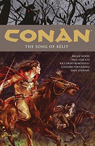 Conan Volume 16: The Song of Belit (Brian Conan Wood)