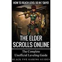 The Elder Scrolls Online Guide: How to Reach Level 50 in 7 Days! (English Edition)