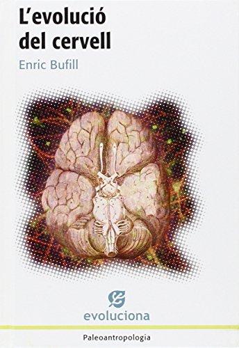 L'Evolució Del Cervell (Evoluciona)