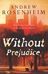 Without Prejudice: As thought-provoking as it is compelling