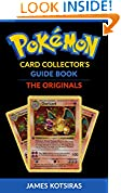 #9: Pokemon Card Collector's Guide Book Unofficial: The Originals