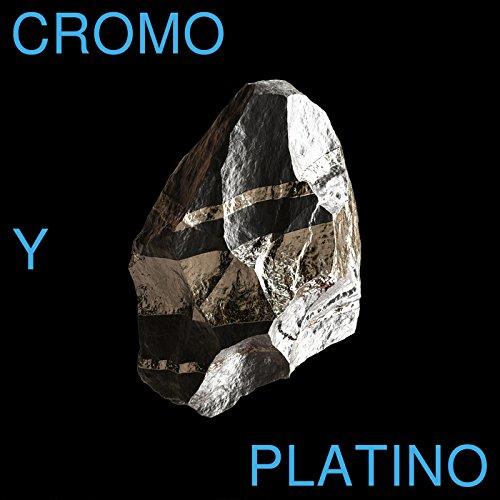 Cromo y Platino (El Ultimo Vecino)