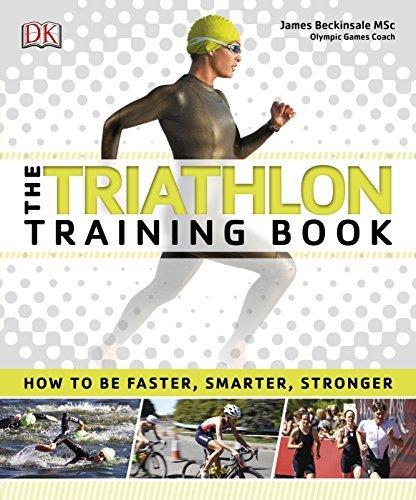 The Triathlon Training Book by DK (2016-02-01)