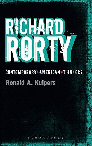 Richard Rorty (Bloomsbury Contemporary American Thinkers)