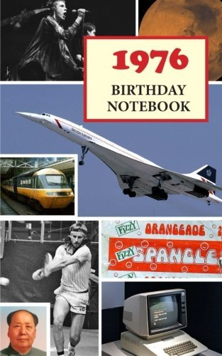 1976 Birthday Notebook: A great alternative to a birthday card by Montpelier Publishing (2016-09-13)