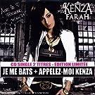 Je Me Bats - Appelez Moi Kenza
