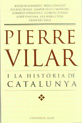 Pierre Vilar i la història de Catalunya (Base Històrica)