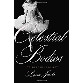 Celestial Bodies: How to Look at Ballet
