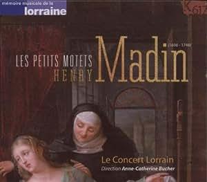 Henry Madin: Le Petits Motets