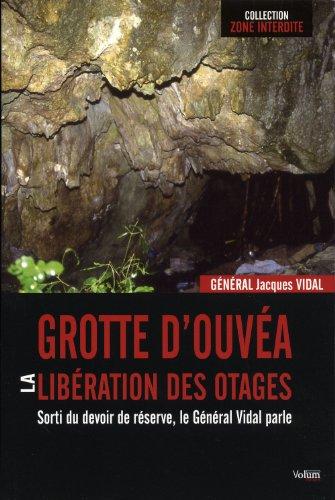 Grotte d'Ouvéa : La libération des otages, Sorti du devoir de réserve, le Général Vidal parle...