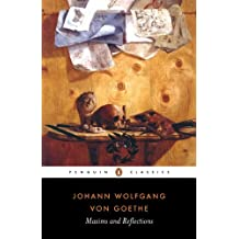 Maxims and Reflections (Penguin Classics) by Johann Wolfgang Von Goethe (1999-03-01)