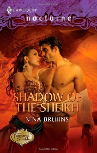 Shadow of the Sheikh by Nina Bruhns (2010-10-19)