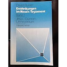 Entdeckungen im Neuen Testament (German Edition)