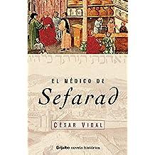 El medico de Sefarad (NOVELA HISTORICA)