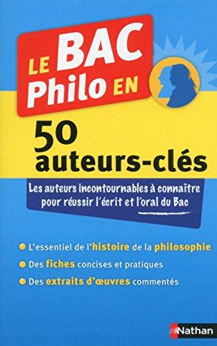 Le BAC Philo en 50 auteurs-clés