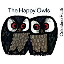 The Happy Owls by Celestino Piatti (2013-05-01)
