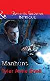 Front cover for the book Manhunt by Tyler Anne Snell