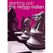 Starting Out: The Nimzo-Indian (English Edition)