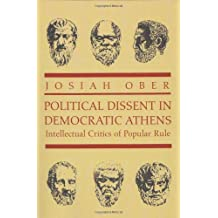 Political Dissent in Democratic Athens – Intellectual Critics of Popular Rule