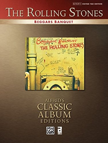 Beggars Banquet: Authentic Guitar Tab (Alfred's Classic Album Editions)