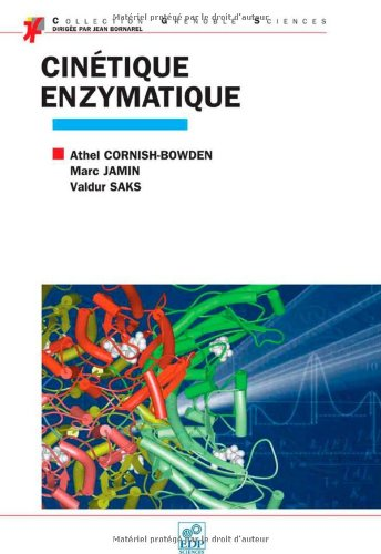 Cinétique enzymatique par Athel Cornish-Bowden