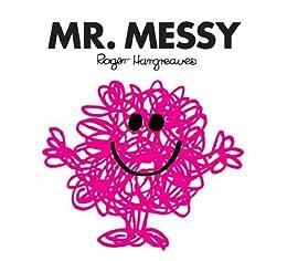 Mr. Messy (Mr. Men Little Miss) (English Edition)