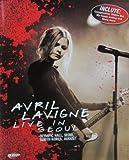 Avril Lavigne - Live In Seoul by Avril Lavigne