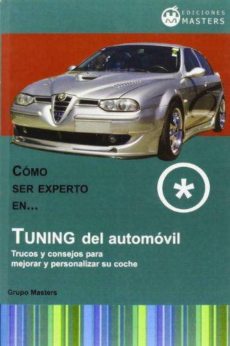 Tuning Del Automóvil 2ª Edición por Grupo Masters