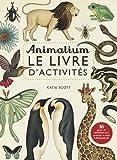 Animalium : Le livre d'activités