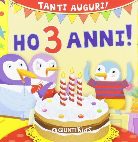 Ho 3 anni! Tanti auguri!