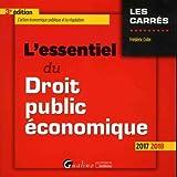 L' essentiel du droit public économique : 2017-2018