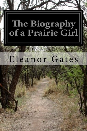 The Biography of a Prairie Girl Paperback