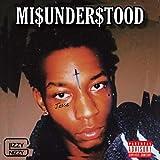 Mi$under$tood [Explicit]