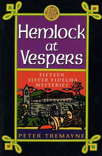 Hemlock at Vespers: Fifteen Sister Fidelma Mysteries (A Sister Fidelma Mystery)