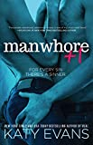Manwhore +1 (The Manwhore Series Book 2)