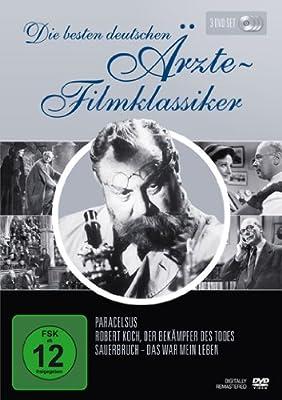 Die besten deutschen Ärzte-Filmklassiker (Paracelsus / Robert Koch, Der Bekämpfer des Todes / Sauerbruch - Das war mein Leben)