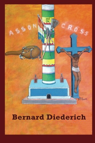 The Asson and the Cross: The Evangelization of Haiti