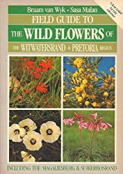 Field Guide to the Wild Flowers of the Witwatersrand and Pre