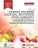 Andhra Pradesh Judicial Services (Preliminary) Examination–The Complete Preparation Manual