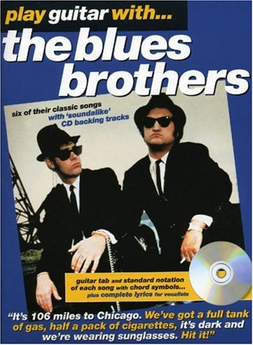 Play Guitar With... The Blues Brothers (Book, CD): Noten, CD für Gitarre (Play Guitar Book & CD)