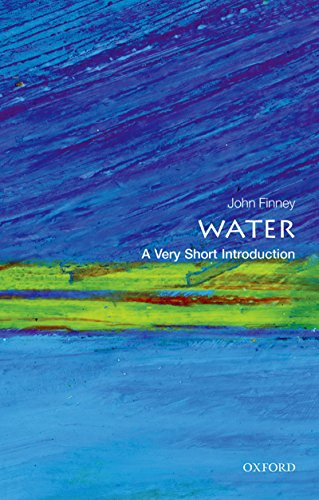 Water: A Very Short Introduction (Very Short Introductions Book 440) (English Edition)
