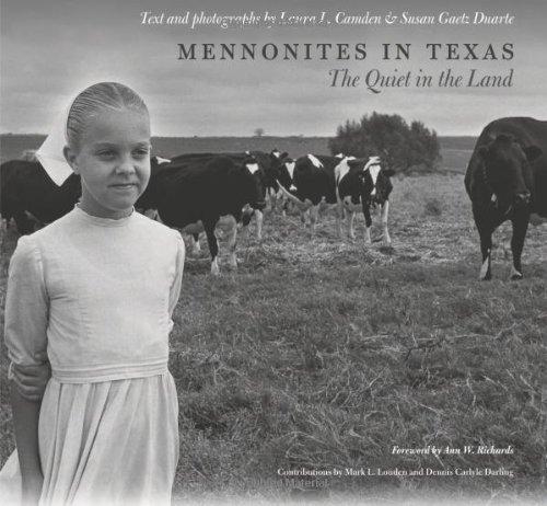 Mennonites In Texas The Quiet In The Land