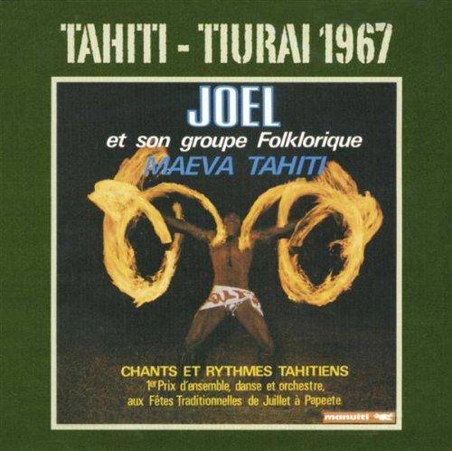 Tahiti: Tiurai 1967