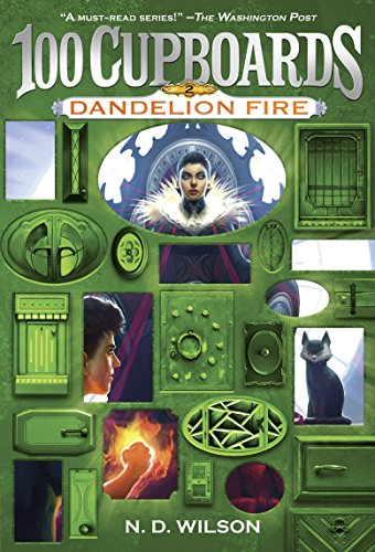 Dandelion Fire (100 Cupboards Book 2) (The 100 Cupboards) (English Edition)
