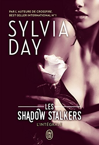 Les Shadow Stalkers (L'Intégrale) par [Day, Sylvia]