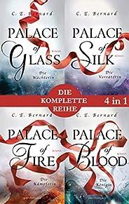 Die Palace-Saga Band 1-4: - Palace of Glass / Palace of Silk / Palace of Fire / Palace of Blood (4in1-Bundle):