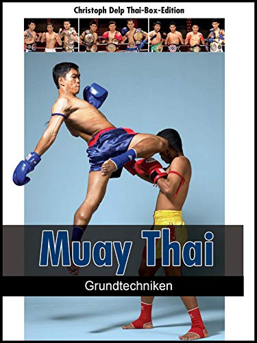 Muay Thai (Thai-Boxen) - Grundtechniken -