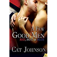 A Few Good Men (Red, Hot & Blue) by Johnson, Cat (2013) Paperback