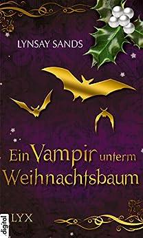 Romantic Christmas - Ein Vampir unterm Weihnachtsbaum von [Sands, Lynsay]